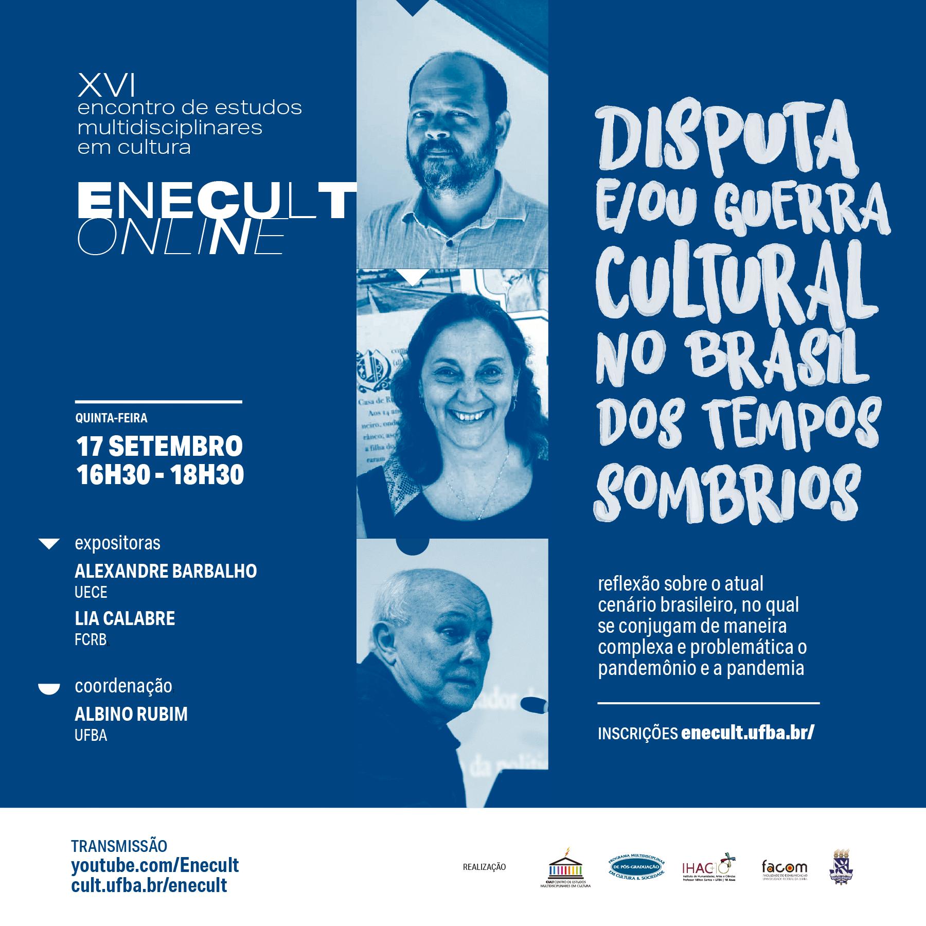 Guerra cultural no Brasil dos tempos sombrios