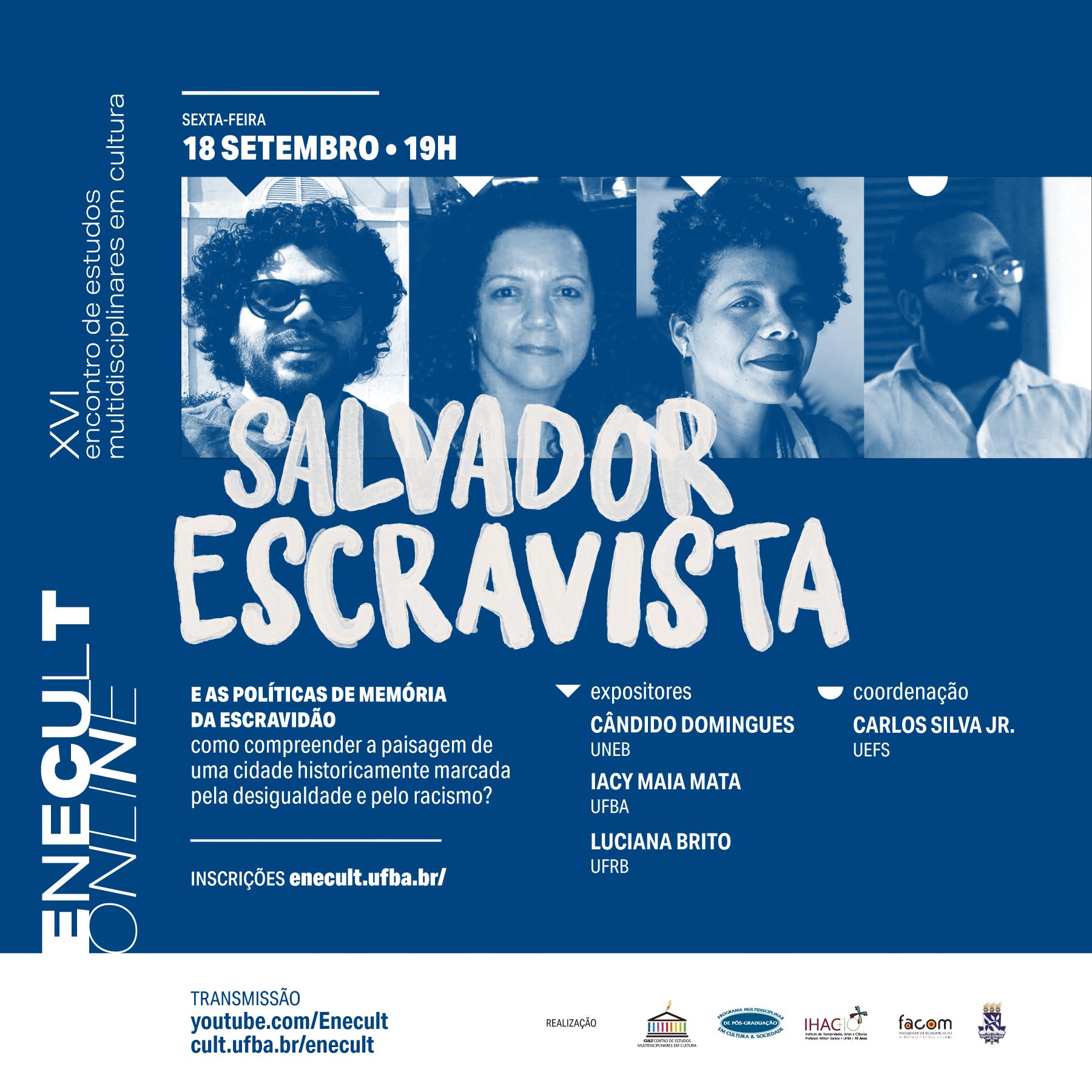 Salvador Escravista e as políticas de memória da escravidão