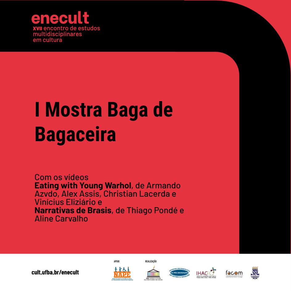 I Mostra Baga Bagaceira compõe a programação do XVII Enecult